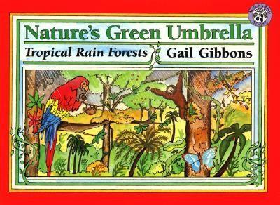 Nature's Green Umbrella  -     By: Gail Gibbons     Illustrated By: Gail Gibbons