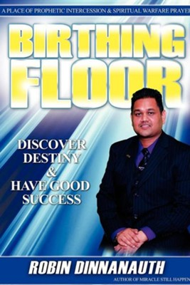 Birthing Floor  -     By: Robin Dinnanauth