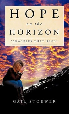 Hope on the Horizon  -     By: Gail Stoewer