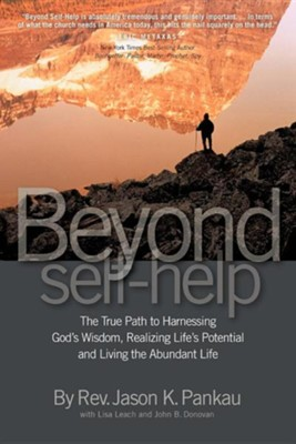 Beyond Self-Help  -     By: Rev. Jason K. Pankau, Lisa Leach, John B. Donovan