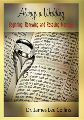Always a Wedding  -     By: Dr. James Lee Collins
