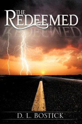 The Redeemed  -     By: D.L. Bostick