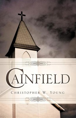 Cainfield  -     By: Christopher W. Young