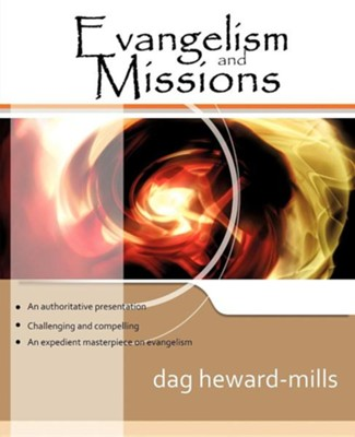 Evangelism and Missions  -     By: Dag Heward-Mills