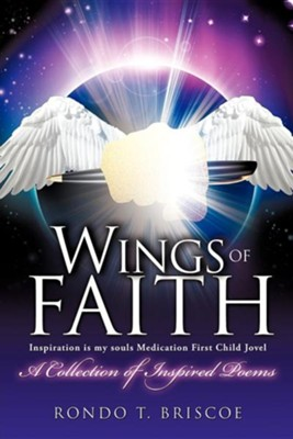 Wings of Faith  -     By: Rondo T. Briscoe