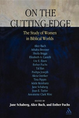On the Cutting Edge  -     By: Jane Schaberg, Alice Bach, Esther Fuchs