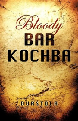 Bloody Bar Kochba  -     By: Durstola