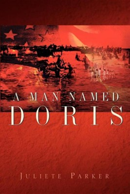 A Man Named Doris  -     By: Juliete Parker
