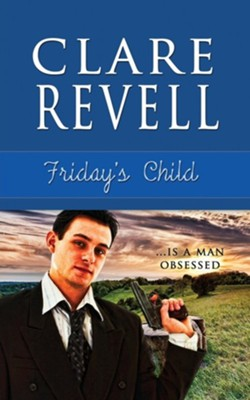 Friday's Child  -     By: Clare Revell