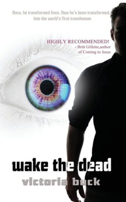 Wake the Dead  -     By: Victoria Buck