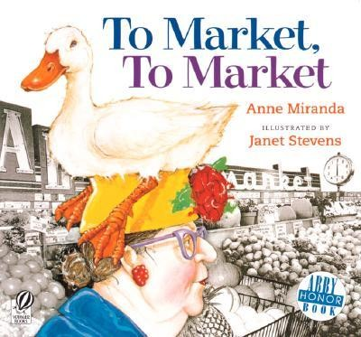 To Market, To Market   -     By: Anne Miranda