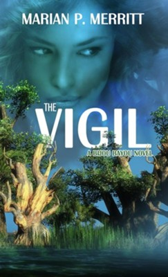 The Vigil  -     By: Marian P. Merritt