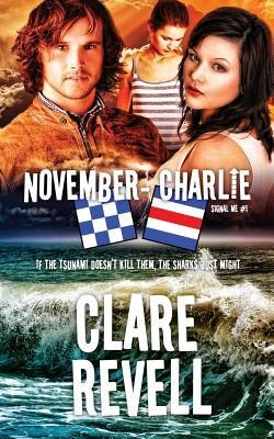 November-Charlie  -     By: Clare Revell