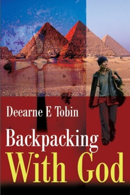 Backpacking with God  -     By: Deearne E. Tobin
