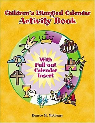Childern's Liturgical Calendar Activity Book  -     By: Donece M. McCleary