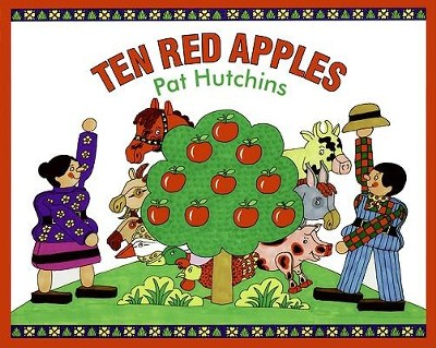 Ten Red Apples  -     By: Pat Hutchins     Illustrated By: Pat Hutchins