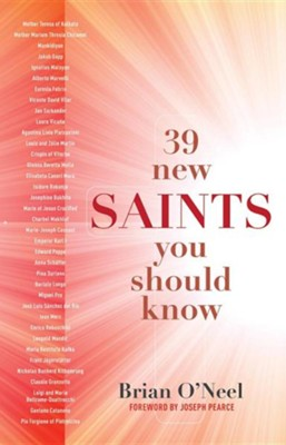 39 New Saints You Should Know  -     By: Brian O'Neel