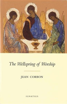 The Wellspring of Worship  -     By: Jean Corbon