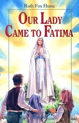 Our Lady Came to Fatima  -     By: Ruth Fox Home     Illustrated By: Christopher J. Pelicano