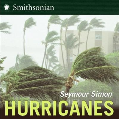 Hurricanes Updated Edition  -     By: Seymour Simon