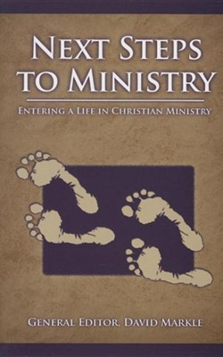 Next Steps to Ministry  -     By: David Markle