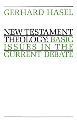 New Testament Theology  -     By: Gerhard Hasel