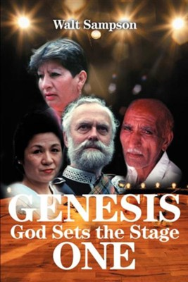 Genesis One: God Sets the Stage  -     By: Walter E. Sampson