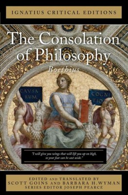 The Consolation of Philosophy: Ignatius Critical Editions  -     By: Anicius Boethius
