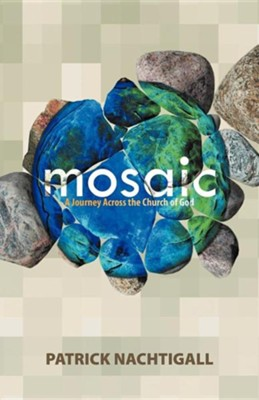 Mosaic  -     By: Patrick Nachtigall
