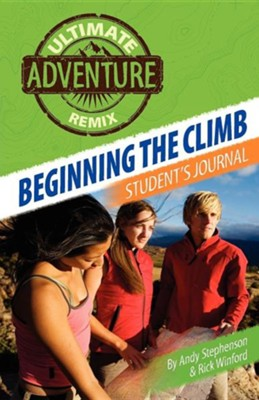 Beginning the Climb: Student's Journal  -     By: Andy Stephenson, Rick Winford