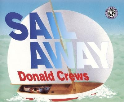 Sail Away  -     By: Donald Crews     Illustrated By: Donald Crews