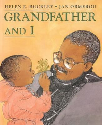 Grandfather and I  -     By: Helen E. Buckley     Illustrated By: Jan Ormerod, Helen E. Buckley