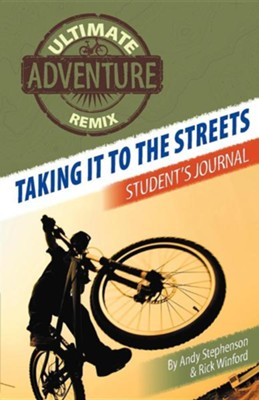 Taking It to the Streets: Student's Journal  -     By: Andy Stephenson, Rick Winford