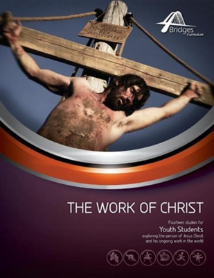 The Work of Christ  -     Edited By: Kevin Stiffler