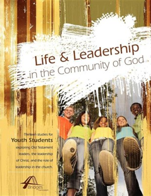 Life and Leadership in the Community of God  -     Edited By: Kevin Stiffler