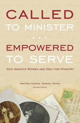 Called to Minister, Empowered to Serve (2nd Ed)  -     By: MaryAnn Hawkins