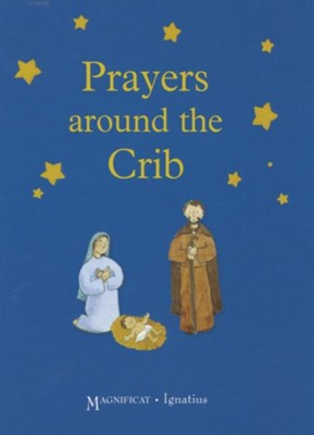 Prayers Around the Crib  -     By: Juliette Levivier     Illustrated By: Anne Gravier