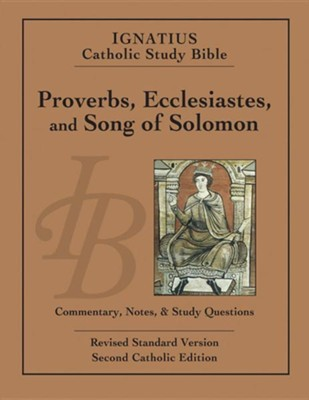 Ignatius Catholic Study Bible: Proverbs, Ecclesiastes, and Song of Solomon  -     By: Scott Hahn, Curtis Mitch
