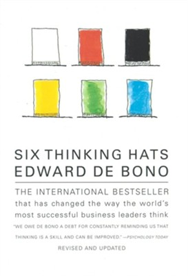 Six Thinking Hats: An Essential Approach to Business Management Revised and Updated Edition  -     By: Edward de Bono