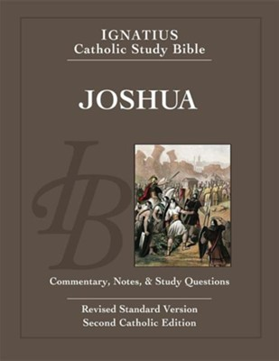 Joshua, Ignatius Catholic Study Bible   -     By: Scott Hahn, Curtis Mitch