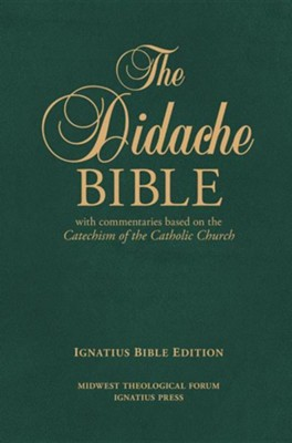 RSV Didache Bible with Commentaries Based on the RC Cathechism   -