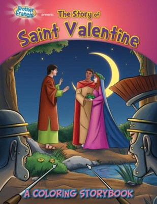 Brother Francis Presents the Story of Saint Valentine: A Coloring Storybook  -     By: Casscom Media