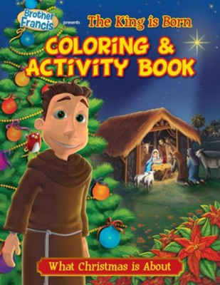 Coloring & Activity Book: The King Is Born  -