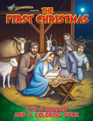 Color and Grow Presents the First Chrismas: It's a Reader and a Coloring Book  -     By: Casscom Media