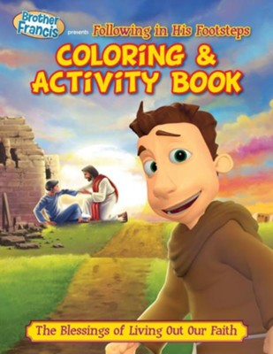 Brother Francis Coloring Book - Ep.09: Following in His Footsteps  -     By: Media Casscom
