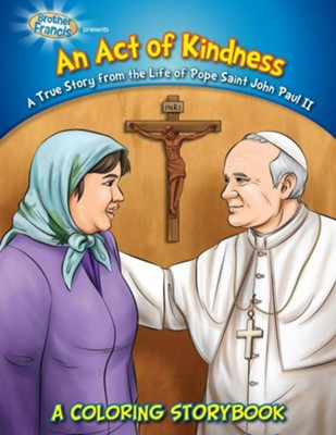 Coloring Book: An Act of Kindness - Pope St. John Paul II  -     By: Media Casscom