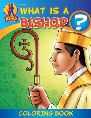 Coloring Book: What Is a Bishop?  -     By: Media Casscom