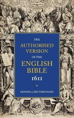Authorised Version of the English Bible, 1611: 5 Volume Set  -     Edited By: William Aldis Wright