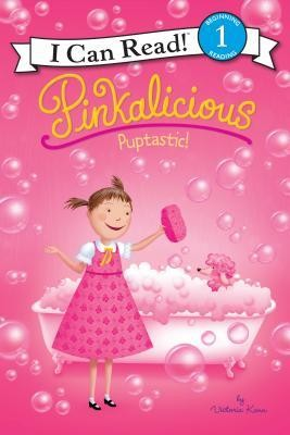 Pinkalicious: Puptastic!  -     By: Victoria Kann     Illustrated By: Victoria Kann