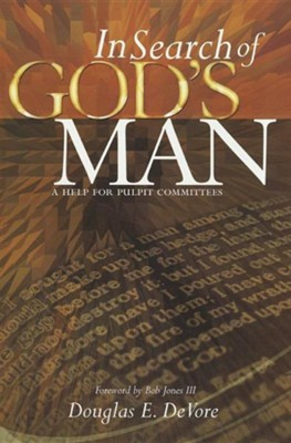 In Search of God's Man: A Help for Pulpit Committees   -     By: Douglas E. DeVore